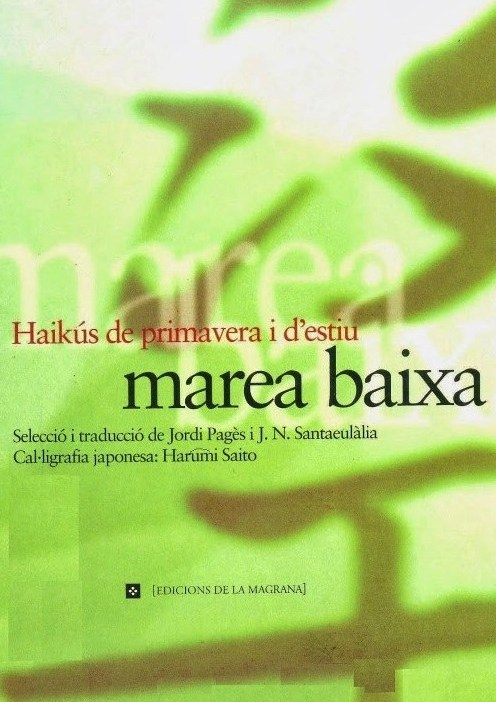 Marea baixa: haikus de primavera i d'estiu(1600-1899)
